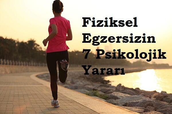 Fiziksel Egzersizin Psikolojik 7 Yararı